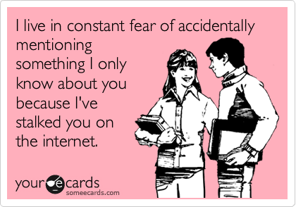 Online dating stalker meme funny 1